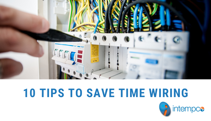 Tips to save time on wiring